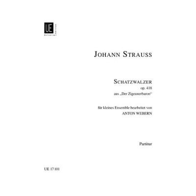UNIVERSAL EDITION STRAUSS J. - SCHATZWALZER OP.418 - ENSEMBLE