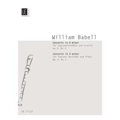 UNIVERSAL EDITION BABELL WILLIAM - CONCERTO D MIN OP.3/3 - RECORDER