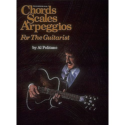 MUSIC SALES POLITANO AL - THE COMPLETE BOOK OF CHORDS, SCALES, AND ARPEGGIOS FOR THE GUITAR - GUITAR