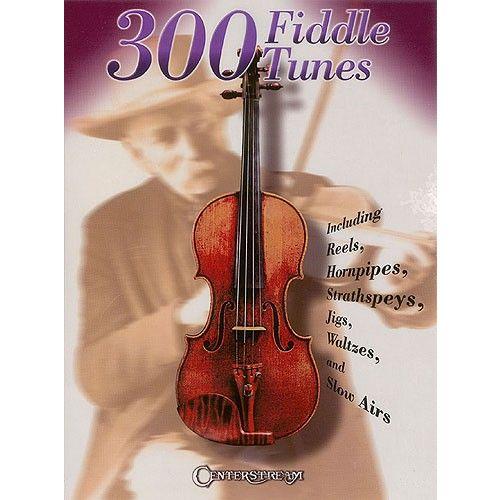 MUSIC SALES 300 FIDDLE TUNES - VIOLIN