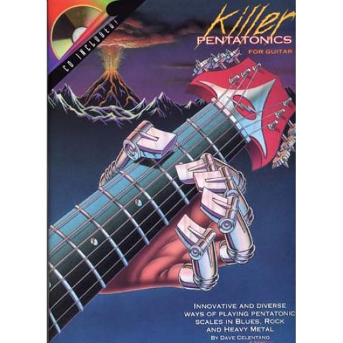 HAL LEONARD CELENTANO DAVE - KILLER PENTATONICS + CD - GUITAR TAB