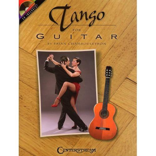 HAL LEONARD BRIAN CHAMBOULEYRON TANGO FOR GUITAR + CD - GUITAR