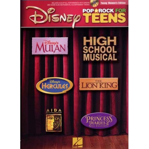 HAL LEONARD DISNEY - POP ROCK FOR TEENS - YOUNG WOMEN EDITION + CD - PVG