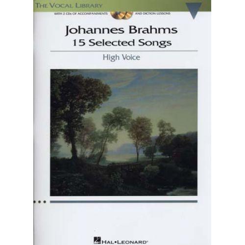 HAL LEONARD BRAHMS J. - 15 SELECTED SONGS + 2 CD - HIGH VOICE/PIANO