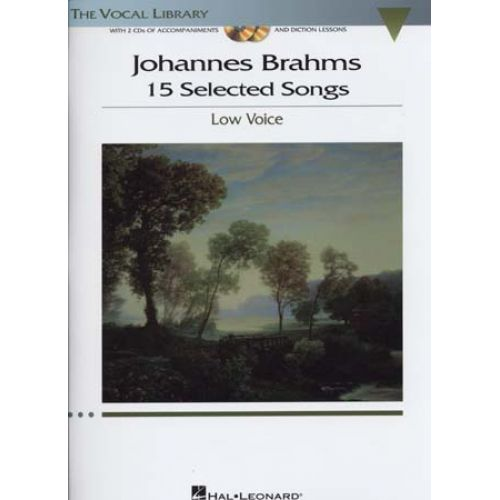 HAL LEONARD BRAHMS - 15 SELECTED SONGS + 2 CD - PIANO, CHANT