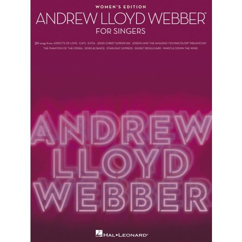 HAL LEONARD ANDREW LLOYD WEBBER FOR SINGERS WOMEN'S EDITION - VOICE