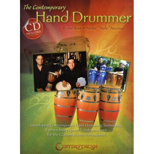 HAL LEONARD JOSE ROSA AND HECTOR 'POCHO' NECIOSUP THE CONTEMPORARY HAND DRUMMER D - PERCUSSION