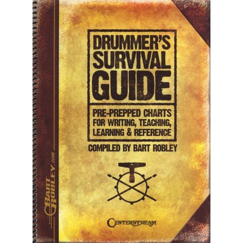 MUSIC SALES BART ROBLEY DRUMMER'S SURVIVAL GUIDE CHARTS WRITING TEACHING DRUMS - DRUMS