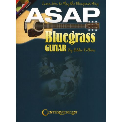 HAL LEONARD ASAP BLUEGRASS GUITAR - LEARN HOW TO PLAY THE BLUEGRASS WAY + CD - GUITAR TAB