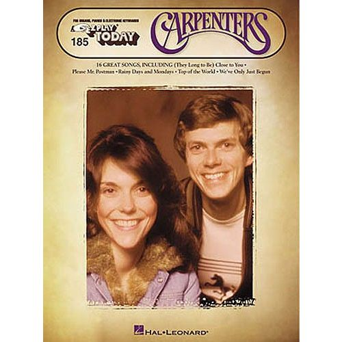 HAL LEONARD E-Z PLAY TODAY 185 THE CARPENTERS - MELODY LINE, LYRICS AND CHORDS
