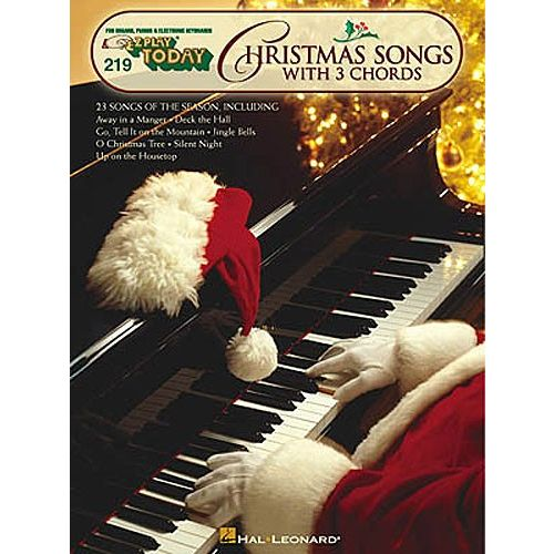 HAL LEONARD E-Z PLAY TODAY 219 CHRISTMAS SONGS WITH 3 CHORDS - MELODY LINE, LYRICS AND CHORDS