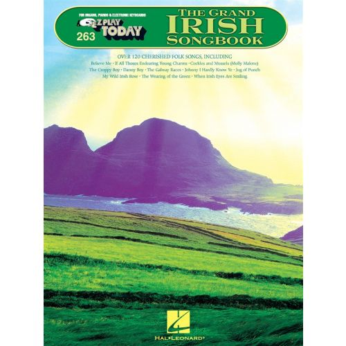 HAL LEONARD E-Z PLAY TODAY 263 THE GRAND IRISH SONGBOOK - MELODY LINE, LYRICS AND CHORDS