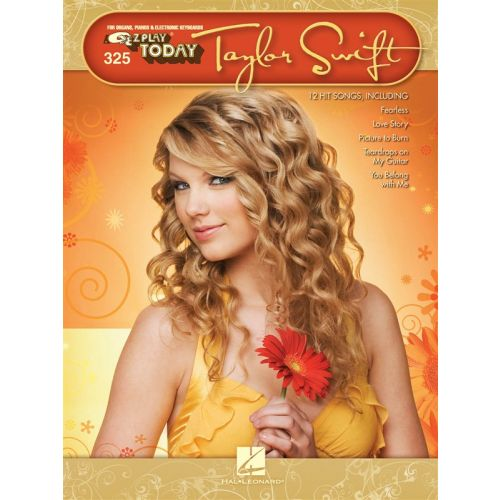HAL LEONARD EZ PLAY TODAY VOLUME 325 TAYLOR SWIFT PIANO- MELODY LINE, LYRICS AND CHORDS