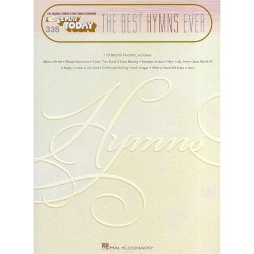 HAL LEONARD EZ PLAY TODAY VOL 338 - THE BEST HYMNS EVER PIANO - MELODY LINE, LYRICS AND CHORDS