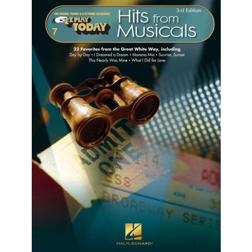 HAL LEONARD EZ PLAY TODAY VOLUME 7 - HITS FROM MUSICALS - MELODY LINE, LYRICS AND CHORDS