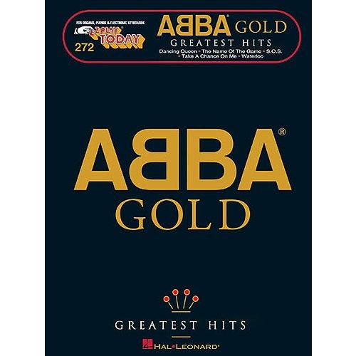 HAL LEONARD E-Z PLAY TODAY 272 ABBA GOLD - GREATEST HITS - MELODY LINE, LYRICS AND CHORDS