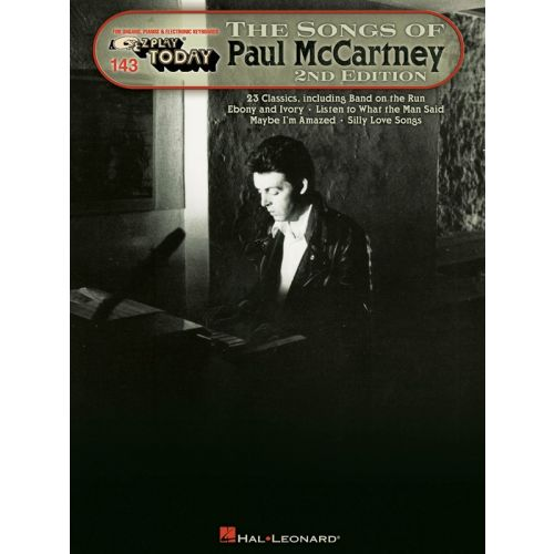 HAL LEONARD EZ PLAY TODAY VOLUME 143 THE SONGS OF PAUL MCCARTNEY PIANO SOLO- MELODY LINE, LYRICS AND CHORDS