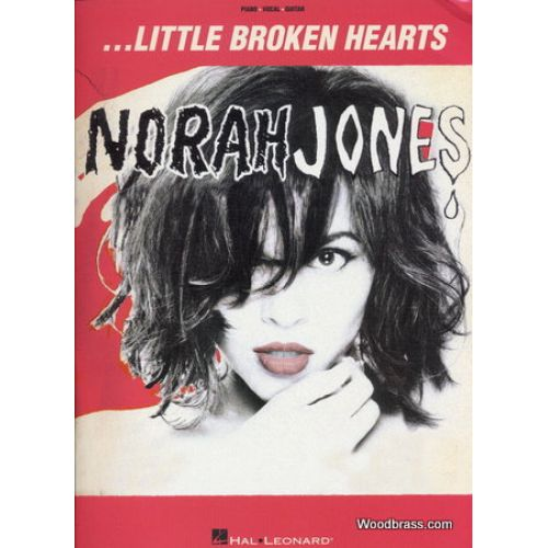 HAL LEONARD JONES NORAH - LITTLE BROKEN HEARTS - PVG