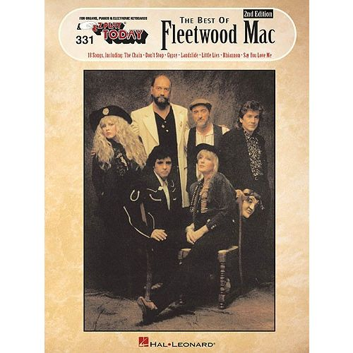 HAL LEONARD E-Z PLAY TODAY 331 THE BEST OF FLEETWOOD MAC - MELODY LINE, LYRICS AND CHORDS
