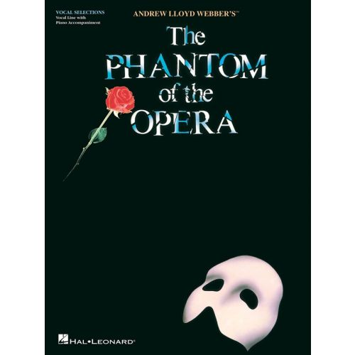 HAL LEONARD LLOYD WEBBER ANDREW PHANTOM OF THE OPERA VOCAL EDITION - VOICE