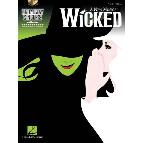 HAL LEONARD SCHWARTZ - WICKED BROADWAY SINGERS EDITION VOCAL PIANO + CD - VOICE