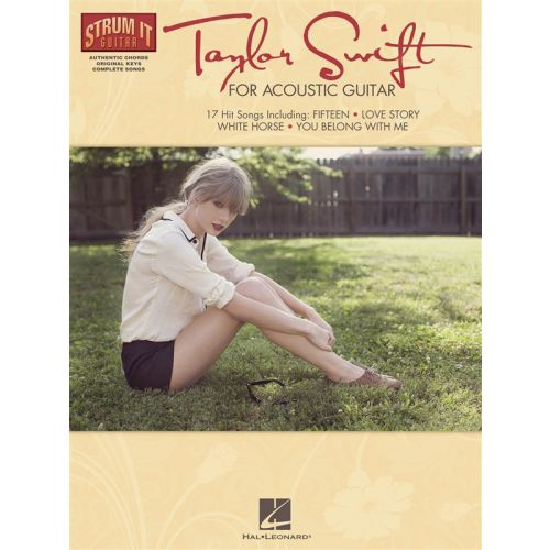 HAL LEONARD SWIFT TAYLOR FOR ACOUSTIC GUITAR STRUM IT - MELODY LINE, LYRICS AND CHORDS