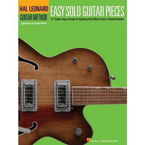 HAL LEONARD HAL LEONARD GUITAR METHOD EASY SOLO GUITAR PIECES - GUITAR