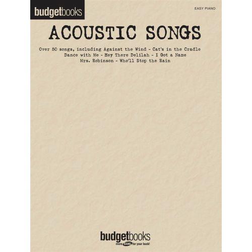HAL LEONARD BUDGET BOOKS ACOUSTIC SONGS EASY - PIANO SOLO
