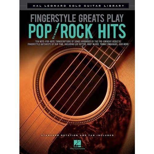 HAL LEONARD FINGERSTYLE GREATS PLAY POP ROCK HITS SOLO GUTAR LIBRARY - GUITAR