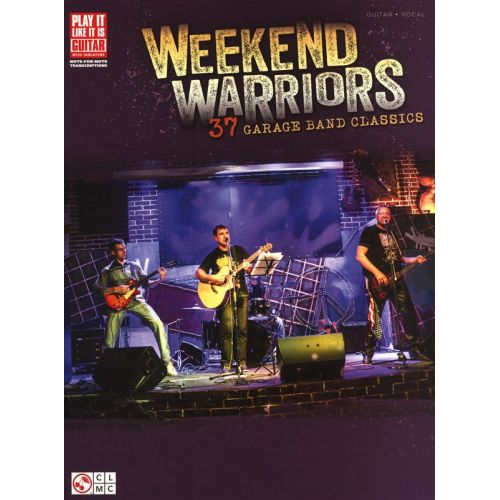 HAL LEONARD WEEKEND WARRIORS 37 GARAGE BAND CLASSICS - GUITAR TAB