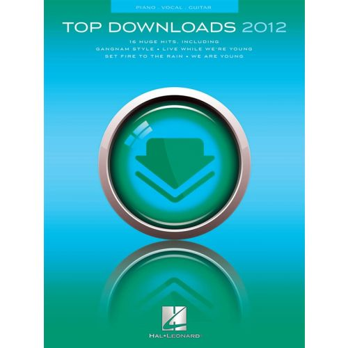 HAL LEONARD TOP DOWNLOADS OF 2012 - PVG