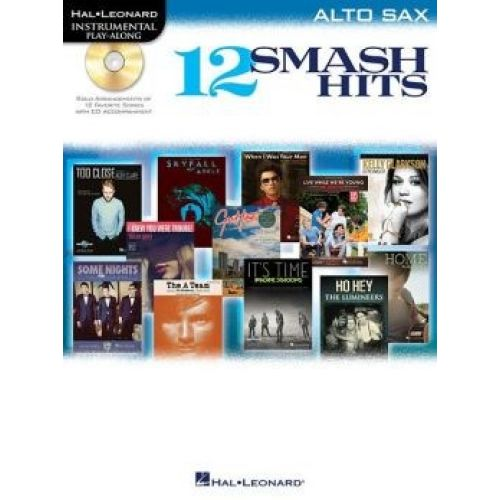 HAL LEONARD INSTRUMENTAL PLAY ALONG - 12 SMASH HITS + CD - ALTO SAXOPHONE