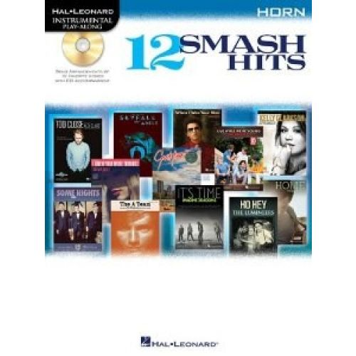 HAL LEONARD INSTRUMENTAL PLAY ALONG - 12 SMASH HITS + CD - HORN