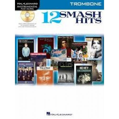 HAL LEONARD INSTRUMENTAL PLAY ALONG - 12 SMASH HITS + CD - TROMBONE