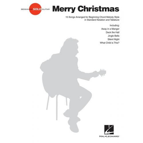 HAL LEONARD MERRY CHRISTMAS BEGINNING SOLO GUITAR - GUITAR