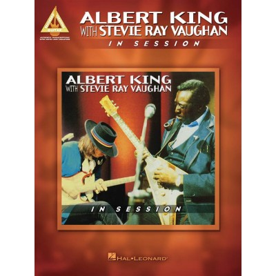 HAL LEONARD ALBERT KING WITH STEVIE RAY VAUGHAN - IN SESSION