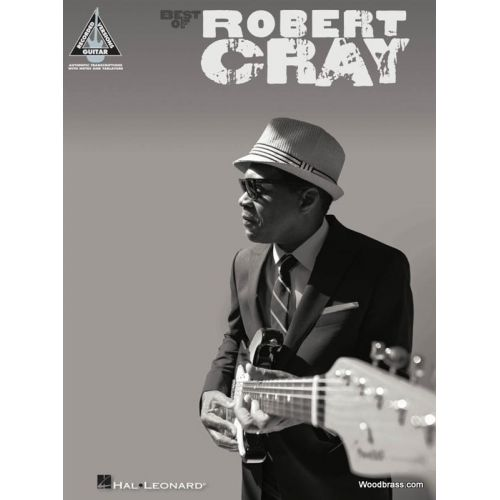 HAL LEONARD ROBERT CRAY - BEST OF - GUITAR TAB