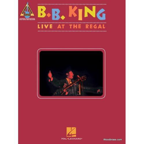 HAL LEONARD B.B. KING - LIVE AT THE REGAL