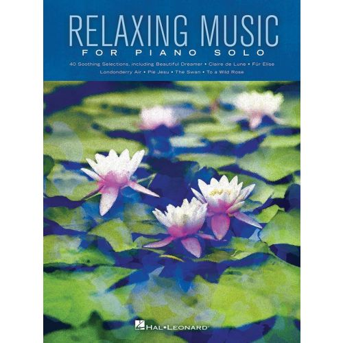 HAL LEONARD RELAXING MUSIC FOR PIANO SOLO