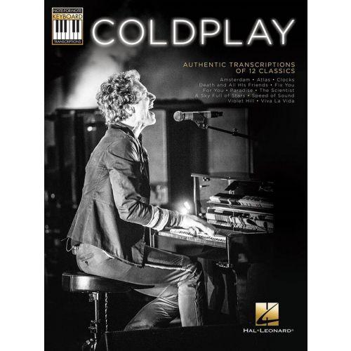 HAL LEONARD COLDPLAY - AUTHENTIC TRANSCRIPTIONS OF 12 CLASSICS - PIANO