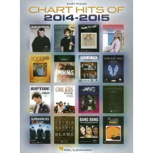 HAL LEONARD CHART HITS OF 2014-2015 - EASY PIANO