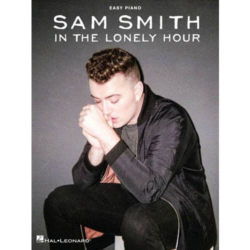 HAL LEONARD SMITH SAM - IN THE LONELY HOURS - EASY PIANO