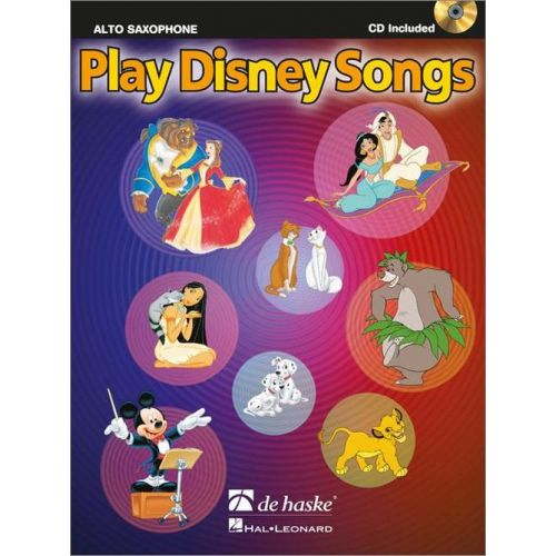 DEHASKE PLAY DISNEY SONGS - SAXOPHONE ALTO + CD