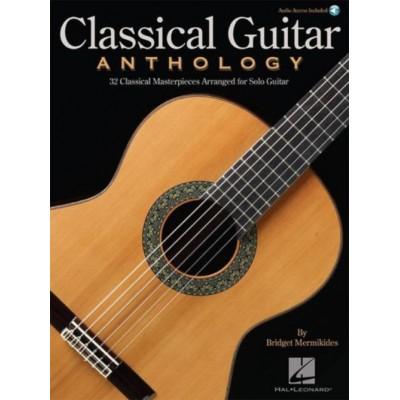 HAL LEONARD CLASSICAL GUITAR ANTHOLOGY (BOOK / ONLINE AUDIO)