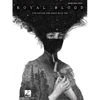 HAL LEONARD ROYAL BLOOD - GUITAR & BASS TAB