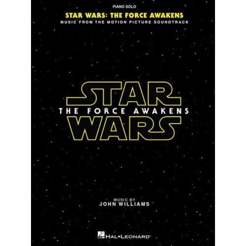 HAL LEONARD JOHN WILLIAMS - STAR WARS THE FORCE AWAKENS - PIANO SOLO