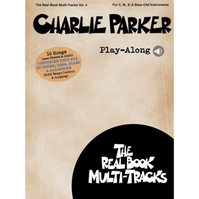 Hal Leonard Charlie Parker Play Along Real Book Multi Tracks Vol 4 Tous Instruments Woodbrass Com