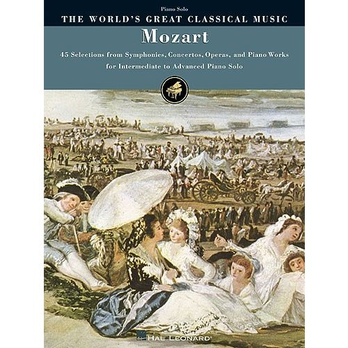 HAL LEONARD THE WORLD'S GREAT CLASSICAL MUSIC MOZART INTERMEDIATE/ADVANCED - PIANO SOLO