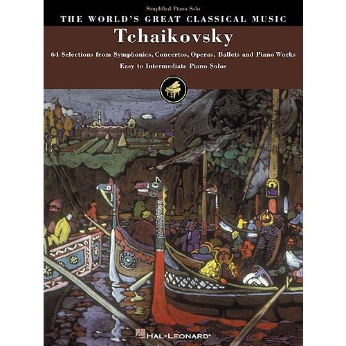 HAL LEONARD THE WORLD'S GREAT CLASSICAL MUSIC TCHAIKOVSKY SIMPLIFIED PIANO SOLO - PIANO SOLO
