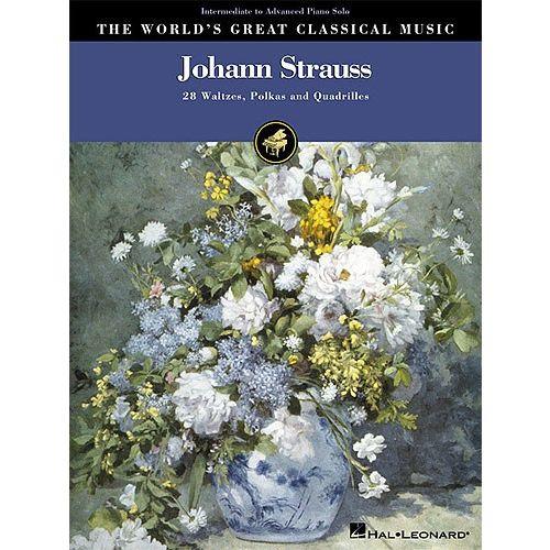 HAL LEONARD THE WORLD'S GREAT CLASSICAL MUSIC JOHANN STRAUSS INTERMEDIATE/ADVAN - PIANO SOLO